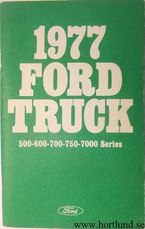 1977 Ford Truck 500-750, 7000 Operator's Manual