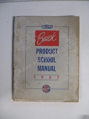 1957 Buick Product School Manual