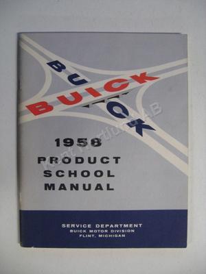 1958 Buick Product School Manual