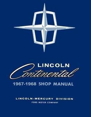 1967 - 1968 Lincoln Shop Manual