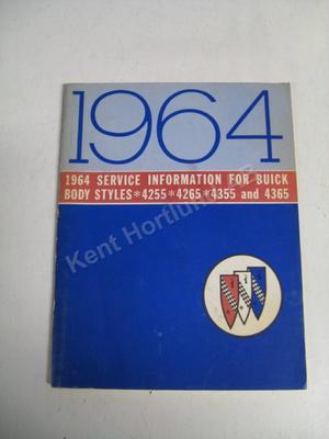 1964 Buick Body styles 4255 4265 4355 4365 Service information