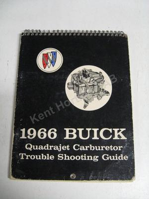 1966 Buick Quadrajet Carburetor Trouble Shooting Guide