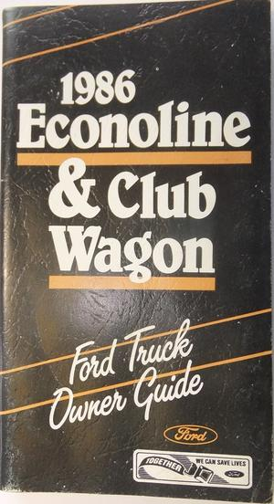 1986 Ford Econoline and Club Wagon Van Owner Guide