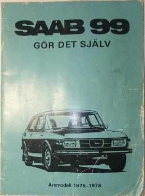 1975 - 1978 SAAB 99 Gör det själv