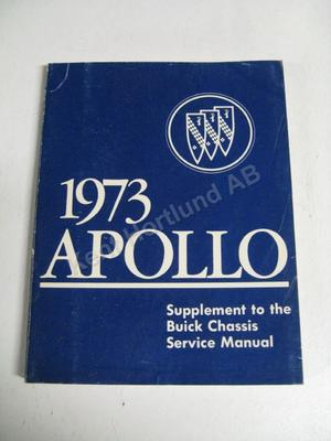 1973 Buick Apollo supplement to the buick chassis service manual