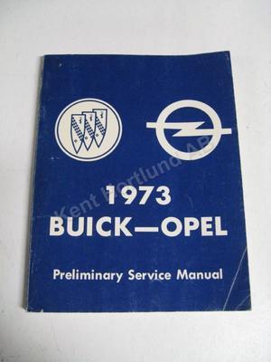 1973 Buick - Opel Preliminary service manual