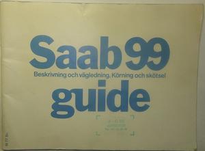 1977 SAAB 99 Guide 3:dje utg.
