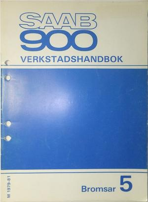 1979 - 1981 SAAB 900 Verkstadshandbok Bromsar