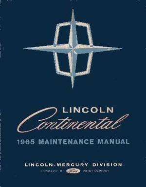 1965 Lincoln Continental Maintenance Manual