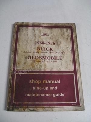 1976 Buick Lesabre Riviera Wildcat Electra Gran Sport Shop manual tune-up and maintenance guide
