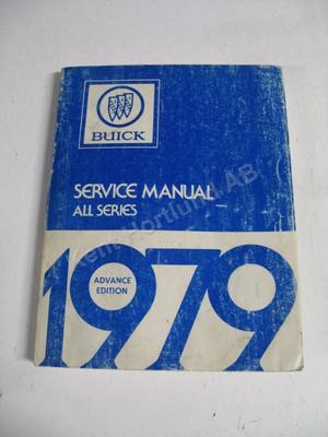 1979  Buick Service manual advance edition