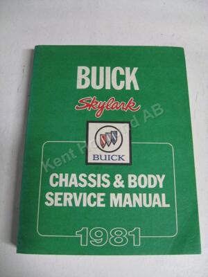 1981 Buick Skylark Chassis & Body Service Manual