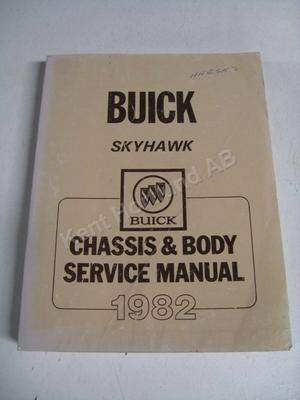 1982 Buick Skyhawk chassis & body service manual
