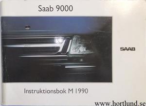 1990 SAAB 9000 Instruktionsbok