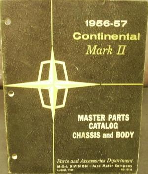 1956 - 1957 Lincoln Continental Mark II Parts Catalog
