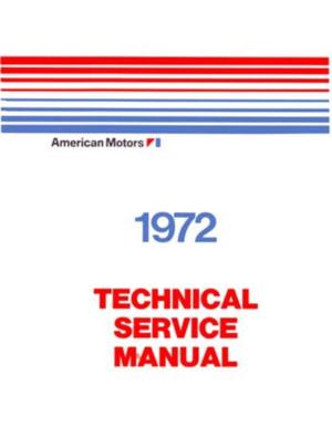1972 AMC Technical Service Manual original