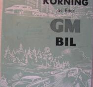 1960 GM Skötsel och körning av Eder GM Bil dec. -59