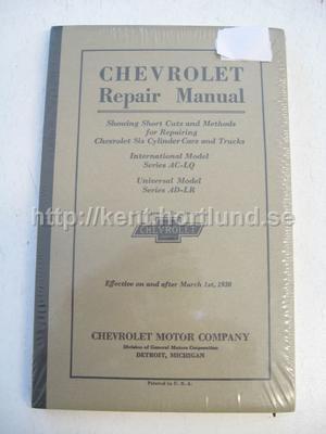 1930 Chevrolet Repair Manual Six Cylinder Cars and Trucks Series AC-LQ and AD-LR