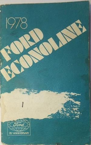 1978 Ford Econoline Van Owners Manual