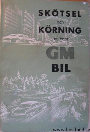 1959 GM Skötsel och körning av Eder GM Bil