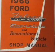 1966 Ford Falcon Club Wagon, Econoline and Recretional Vehicle Shop Manual