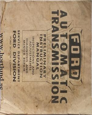 1951 Ford car Automatic Transmission Preliminary Instruction Manual