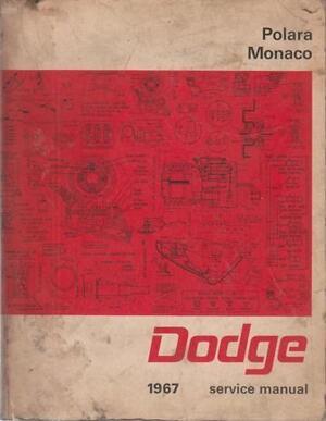 1967 Dodge Service Manual Polara & Monaco
