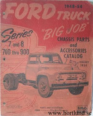"""1948 - 1954 Ford Truck """"Big Job""""  Chassis Parts and Accessories Catalog"""
