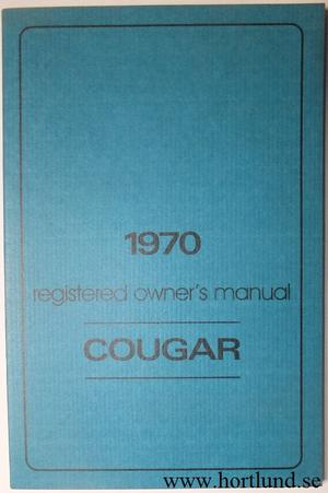 1970 Mercury Cougar Owners Manual second printing repro