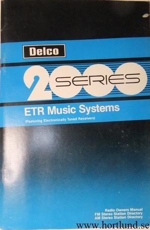 1987 GM 2000 Series ETR Music Systems Featuring Electronically Tuned Receivers