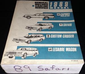 1989 Chevrolet Pontiac Buick Oldsmobile Wagons Service Manual Även Caprice Sedan