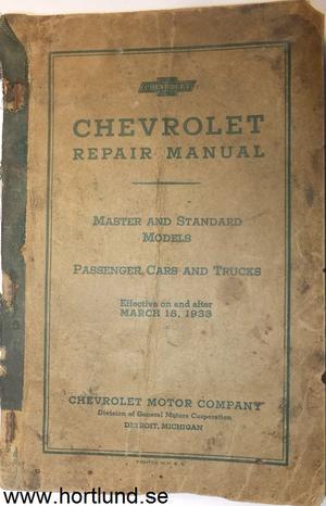 1933 Chevrolet Repair Manual Master And Standard Models Passanger Cars And Trucks original