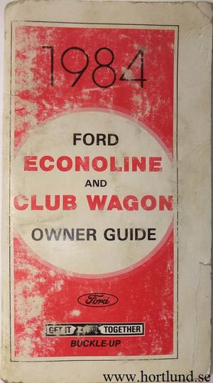 1984 Ford Econoline and Club Wagon Van Owner Guide