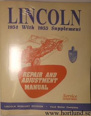 1954 - 1955 Lincoln Repair and Adjust Manual