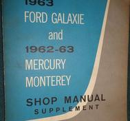 1963 Ford Galaxie och 1962-1963 Mercury Monterey Shop Manual supplement
