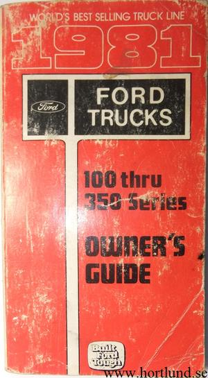 1981 Ford Truck F-100-350 Owner's Guide