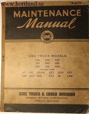 1941 - 1946 GMC 100-450 Truck Maintenance Manual