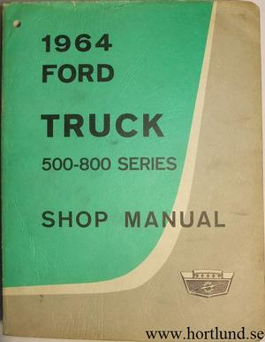 1964 Ford Truck 500-800 Shop Manual