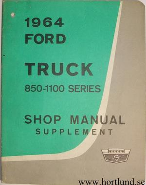 1964 Ford Truck 850-1100 Shop Manual supplement