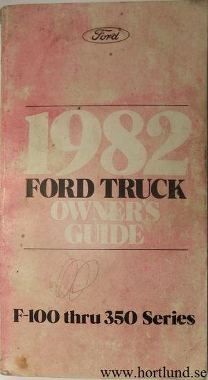 1982 Ford Truck F-100-350 Owner's Guide
