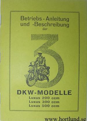1929 - 1930 DKW Luxus 200 300 500 Instruktionsbok