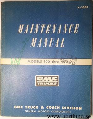 1953 GMC 100-400 Truck Maintenance Manual