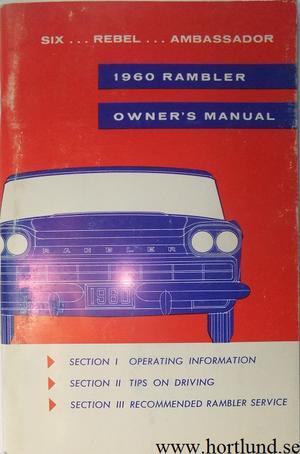 1960 Rambler Six, Rebel och Ambassador Owner's Manual