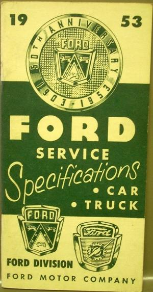 1953 Ford Service Specifications Car Truck