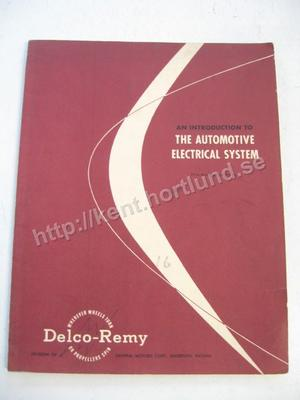 1954 Delco-Remy An introduction to the automotive electrical system