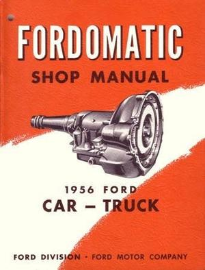 1956 Ford Car-Truck Fordomatic Shop Manual