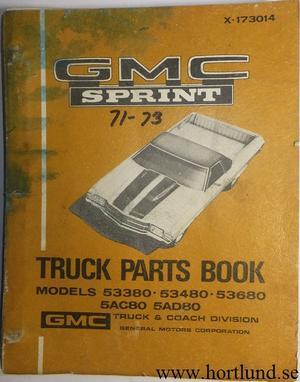1971 - 1973 GMC Sprint Parts Book