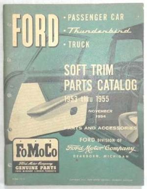 1953 - 1955 Ford Car & Truck Soft Trim Parts Catalog