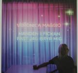 Veronica Maggio Handen i fickan fast jag bryr mig