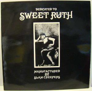 Slam Creepers - Dedicated to Sweet Ruth / LP